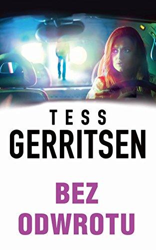 Bez odwrotu By Tess Gerritsen