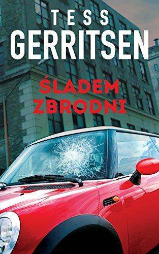 Sladem zbrodni By Tess Gerritsen