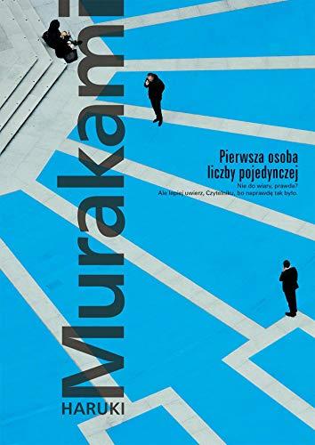 Pierwsza osoba liczby pojedynczej By Haruki Murakami