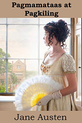 Pagmamataas at Pagkiling By Jane Austen