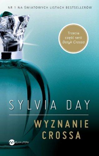 Wyznanie Crossa By Sylvia Day
