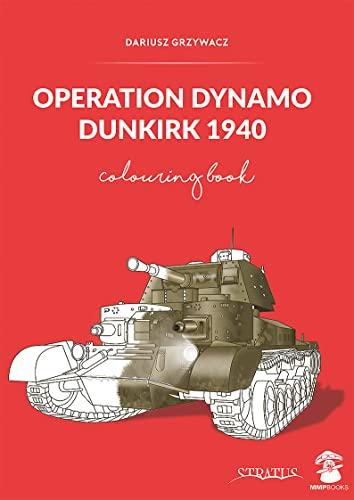 Operation Dynamo, Dunkirk 1940 By Dariusz Grzywacz