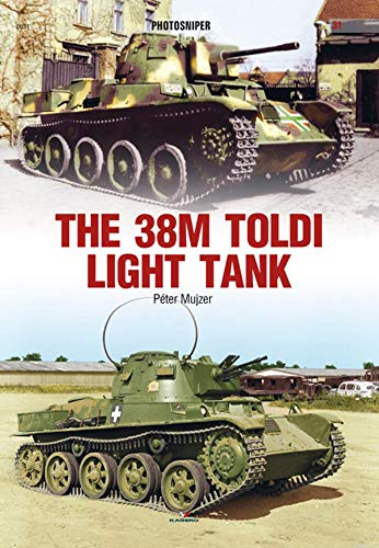 The 38m Toldi Light Tank By Peter Mujzer