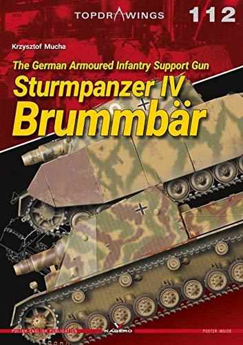 The German Armoured Infantry Support Gun Sturmpanzer Iv BrummbaR By Krzysztof Mucha
