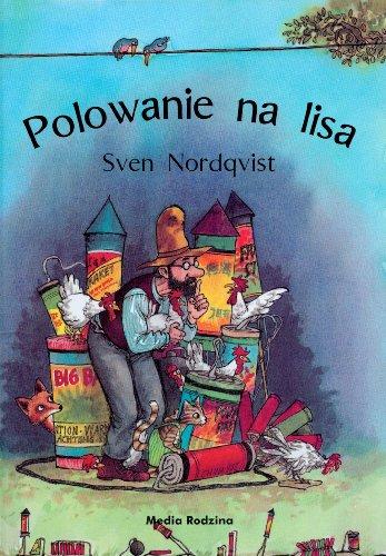 Polowanie na lisa von Sven Nordqvist