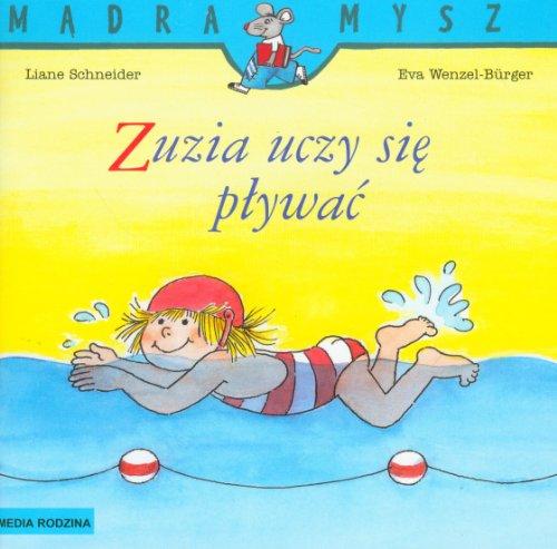 Zuzia uczy sie plywac By Eva Wenzel-Burger