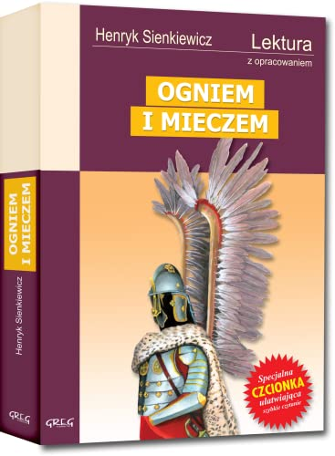 Ogniem i mieczem: Wydanie z opracowaniem By Henryk Sienkiewicz