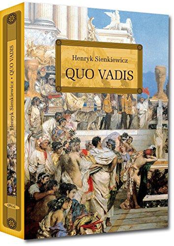 Quo Vadis (LEKTURA Z OPRACOWANIEM) By Henryk Sienkiewicz