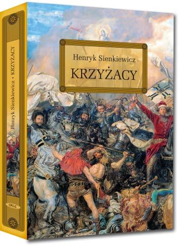 Krzyzacy By Henryk Sienkiewicz