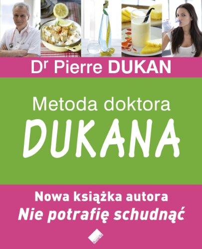 Metoda doktora Dukana By Pierre Dukan