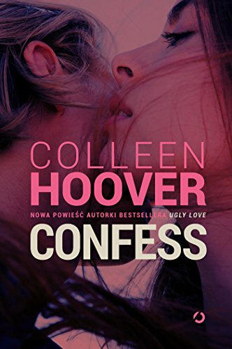 Confess By Colleen Hoover