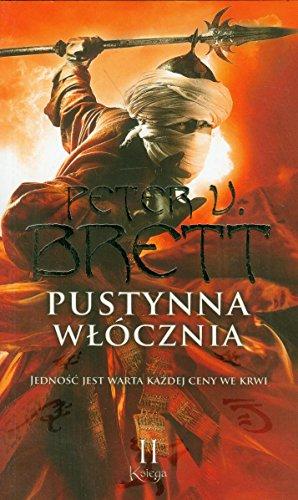 Pustynna wlocznia Ksiega 2 By Peter V. Brett
