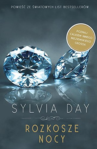 Rozkosze nocy By Sylvia Day