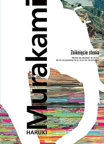 Znikniecie slonia By Haruki Murakami