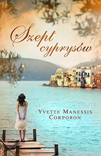Szept cyprysow By Yvette Manessis Corporon