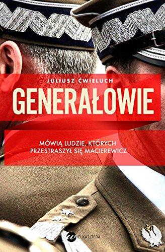 Generalowie By Juliusz Cwieluch