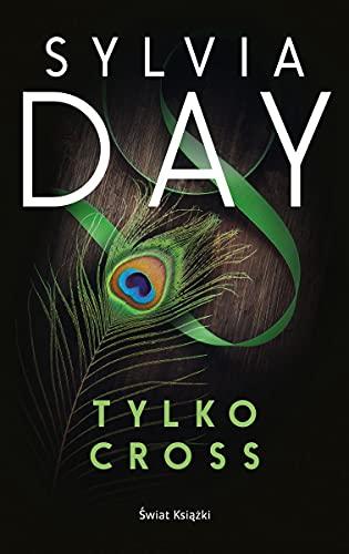 Tylko Cross By Sylvia Day