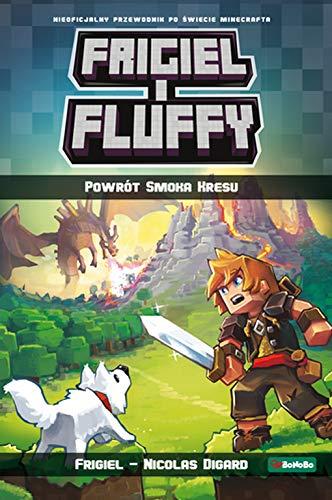 Frigiel i Fluffy. Powrót Smoka Kresu By Nicolas Digard