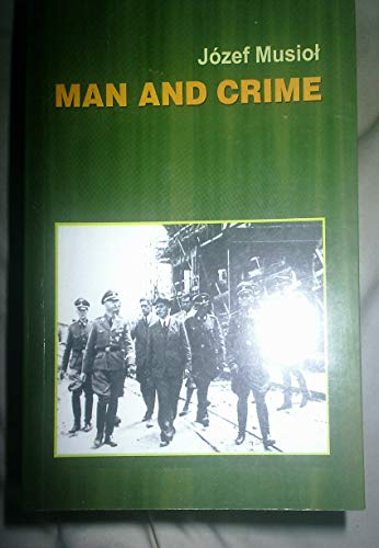Man and Crime By Jozef Musiol