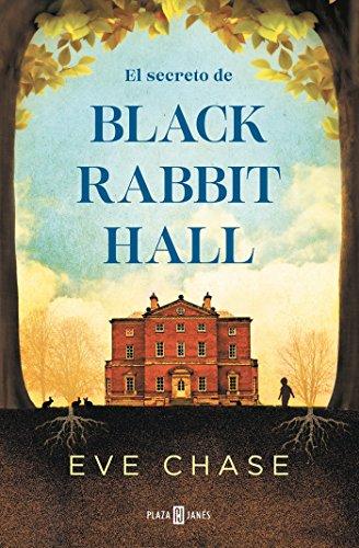 El Secreto de Black Rabbit Hall / Black Rabbit Hall By Eve Chase