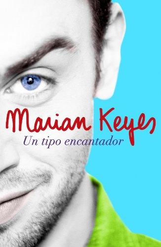 Un tipo encantador/ This Charming Man By Marian Keyes