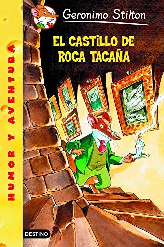 El Castillo de Roca Tacana By Geronimo Stilton