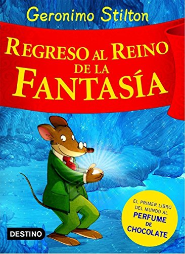 Regreso al reino de la fantasía By Geronimo Stilton