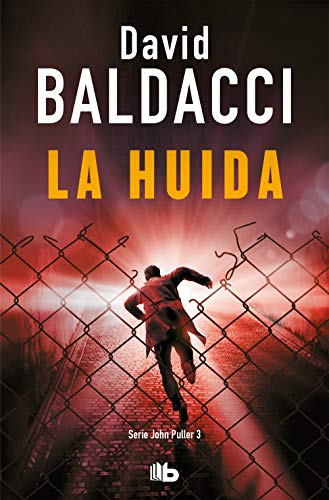 La Huida / The Escape By David Baldacci