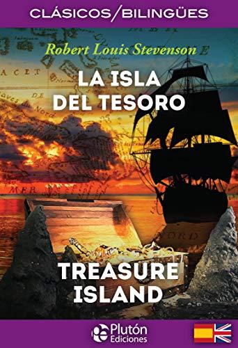 La isla del tesoro = The treasure island