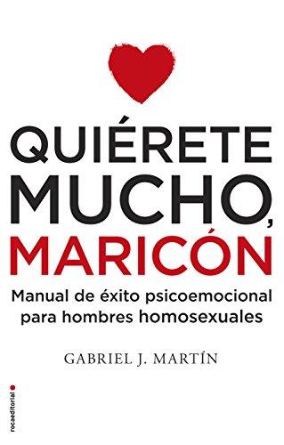 Quierete Mucho, Maricon By Gabriel J Martin