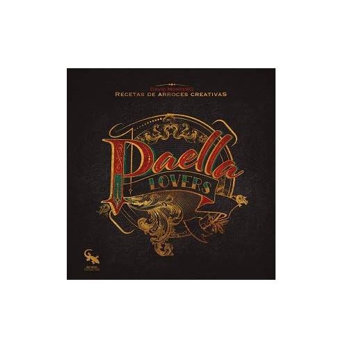 Paella lovers By David Montero
