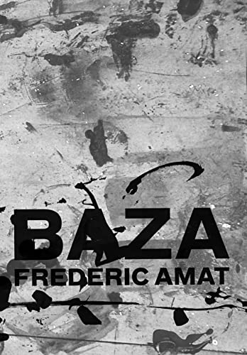 Baza By Frederic  Amat