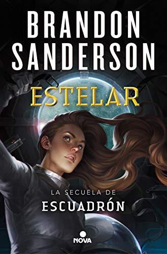Estelar / Starsight By Brandon Sanderson