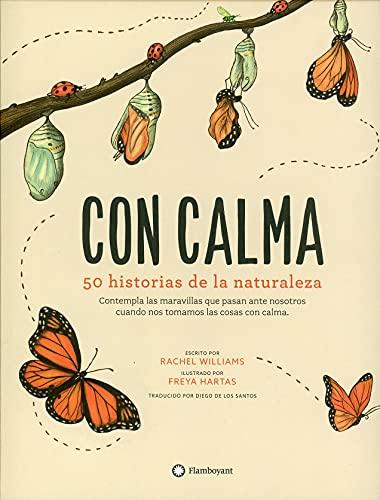 Con calma - 50 historias de la naturaleza von Rachel Williams