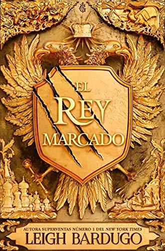El Rey Marcado von Leigh Bardugo