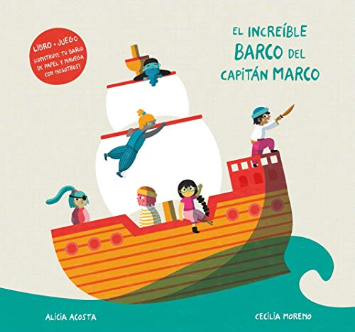 El increible barco del capitan Marco By Alicia Acosta
