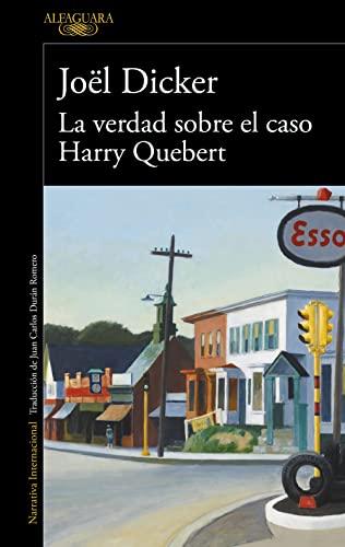 La verdad sobre el caso Harry Quebert By Jol DICKER