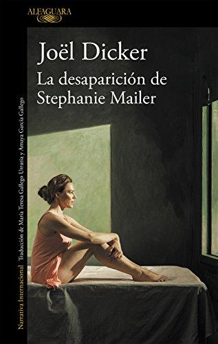 La desaparicion de Stephanie Mailer By Joel Dicker