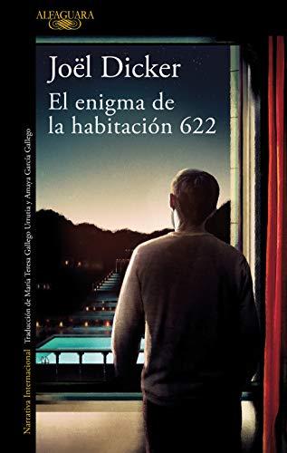 El enigma de la habitacion 622 / The Enigma in Room 622 By Joel Dicker