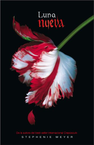 Twilight Saga Spanish Luna Nueva Book 2 By Paul Kontopp