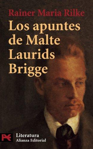 Los Apuntes de Maltes Laurids Brigge By Rainer Maria Rilke