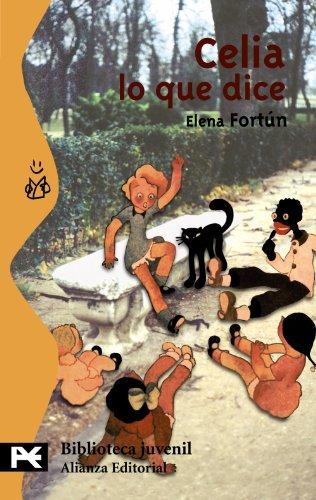 Celia Lo Que Dice By Elena Fortun