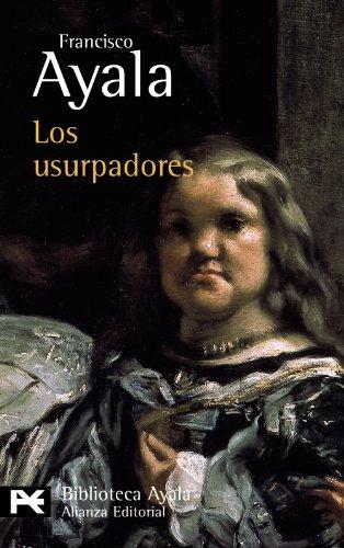 Los Usurpadores By Francisco Ayala