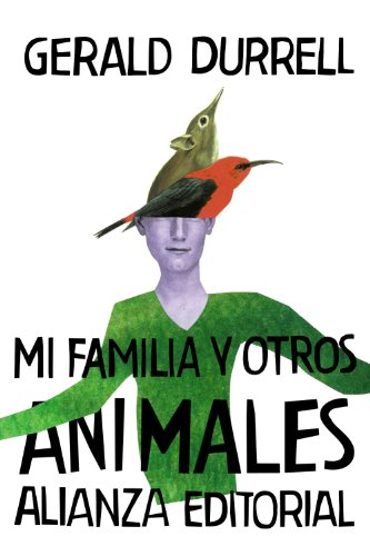 Mi familia y otros animales / My Family and Other Animals By Gerald Durrell