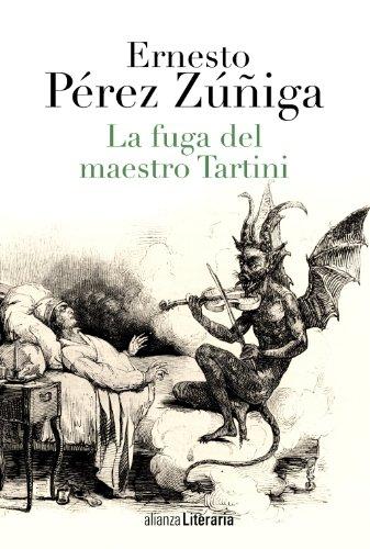 La fuga del maestro Tartini By Ernesto Prez Ziga
