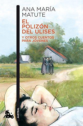 El polizón del Ulises y otros cuentos para jóvenes By Ana Mara Matute