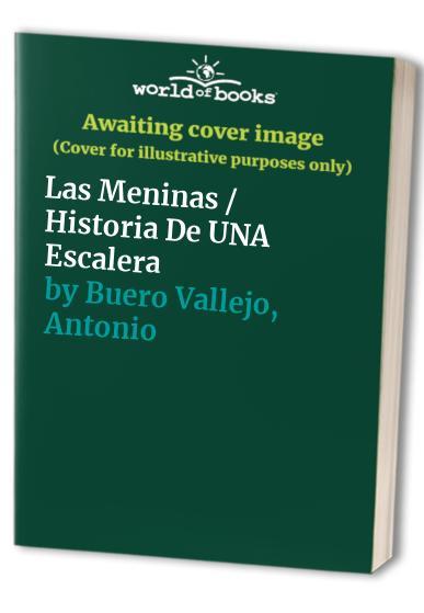 Las Meninas / Historia De UNA Escalera By Antonio Buero Vallejo