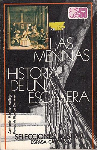 Historia De UNA Escalera. Las Meninas By Antonio Buero Vallejo