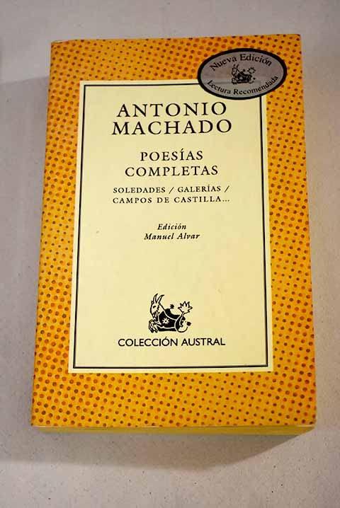 Poesias Completas By Antonio Machado