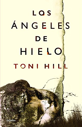 Los Angeles de Hielo / Ice Angels By Toni Hill